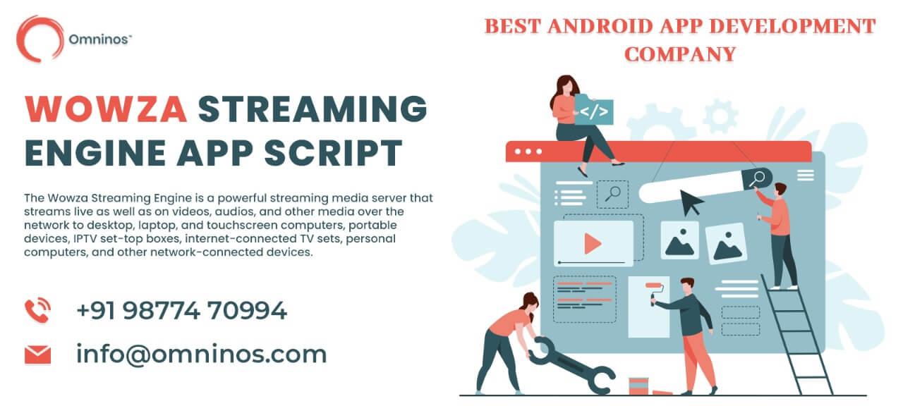Omninos Solutions Wowza Streaming Engine app script